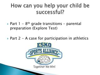 How can you help  your child  be successful ?