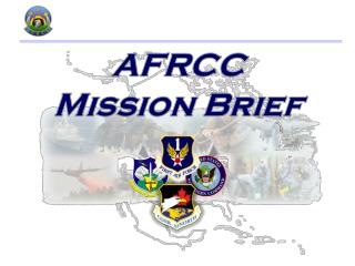 AFRCC  Mission Brief