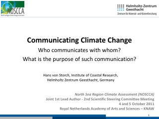 North Sea Region Climate Assessment (NOSCCA) Joint 1st Lead Author - 2nd Scientific Steering Committee Meeting 4 and 5 O