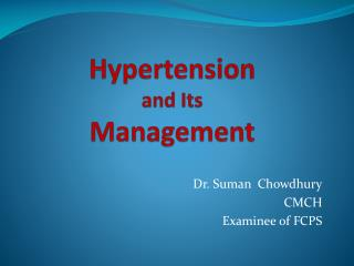 Hypertension  and Its  Management