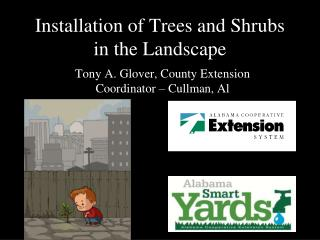 Installation of Trees and Shrubs in the Landscape