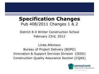 Specification Changes Pub 408/2011 Changes 1 & 2