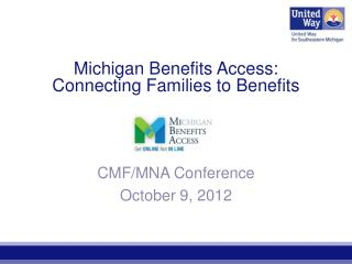 Michigan Benefits Access: Connecting Families to Benefits