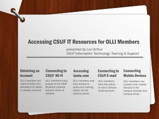 OLLI members will need to follow this procedure to obtain a campus account.