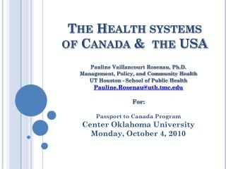 The Health systems of Canada &  the USA