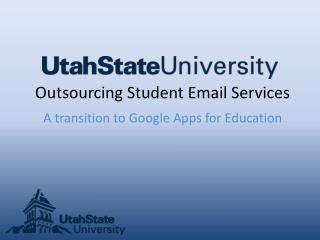 Outsourcing Student Email Services