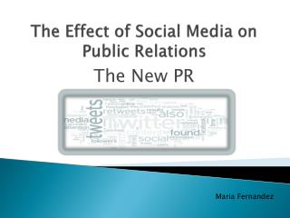 The Effect of Social Media on Public Relations