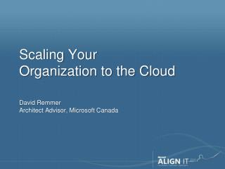 Scaling Your Organization to the Cloud