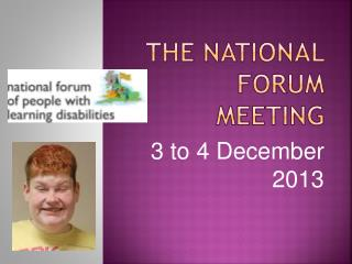 The National Forum Meeting