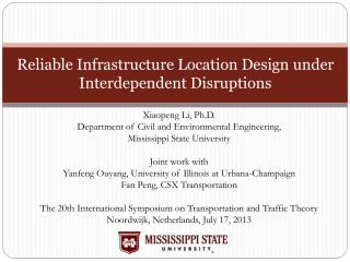 Reliable Infrastructure Location Design under Interdependent Disruptions