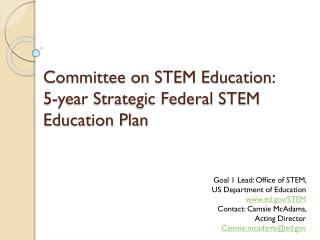 Committee on STEM Education:  5-year Strategic Federal STEM Education Plan