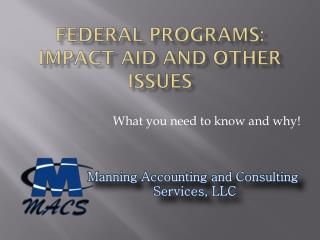 Federal Programs: Impact Aid and Other Issues