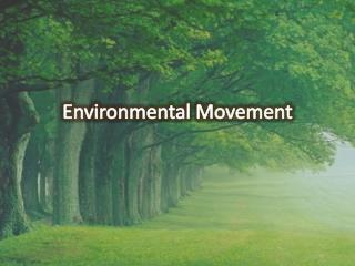 Environmental Movement
