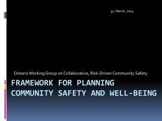 Framework for Planning community safety and well-being