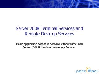 Server 2008 Terminal Services and Remote Desktop Services