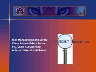 Risk Management and Safety Camp Auburn Safety Annex 971 Camp Auburn Road Auburn University, Alabama