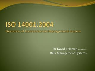 ISO 14001:2004 Overview of Environmental Management System