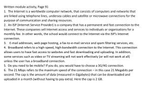 Written module activity, Page 91  1.  The Internet is a worldwide computer network, that consists of computers and netw