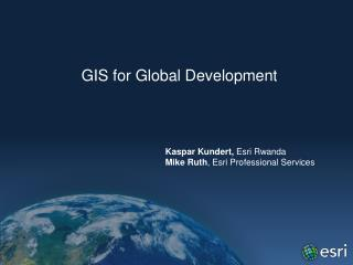 GIS for Global Development