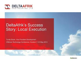 DeltaAfrik's  Success Story: Local Execution
