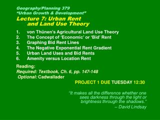 "Geography/Planning 379  ""Urban Growth & Development"" Lecture 7: Urban Rent  and Land Use Theory von Thünen's Agricul"