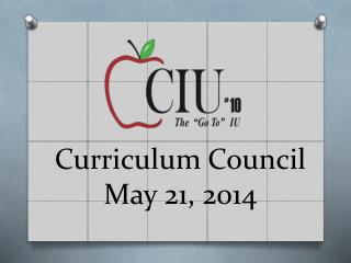 Curriculum Council May 21, 2014