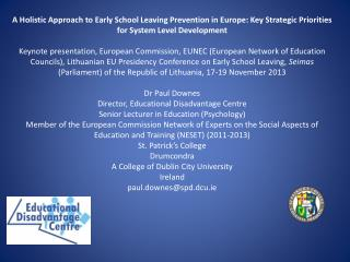 A Holistic Approach to Early School Leaving Prevention in Europe: Key Strategic Priorities for System Level Development