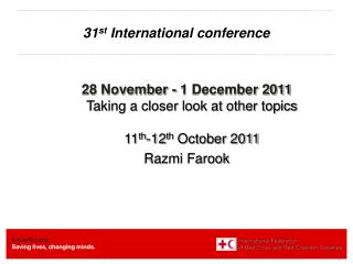 31 st  International conference