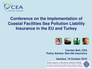 Conference on the Implementation of Coastal Facilities Sea Pollution Liability Insurance in the EU and Turkey