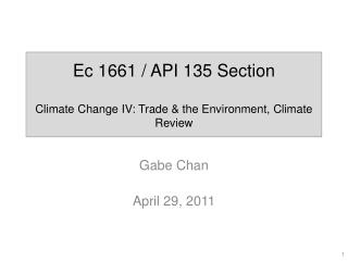 Ec  1661 / API 135 Section Climate Change IV: Trade & the Environment, Climate Review