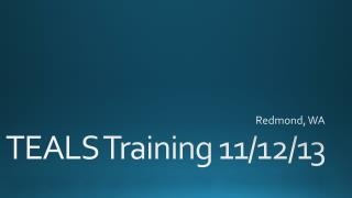 TEALS Training 11/12/13