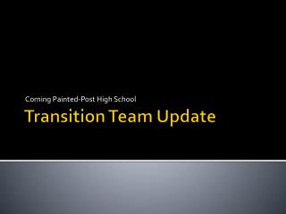 Transition Team Update