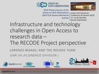 Infrastructure and technology challenges in Open Access to research data  – The  RECODE Project perspective