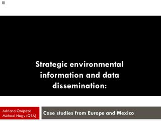 Strategic environmental information and data dissemination:
