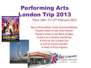 Performing Arts London Trip 2013