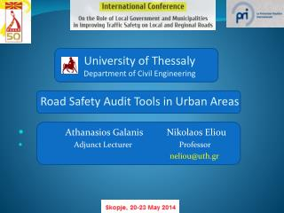 University of Thessaly Department of Civil Engineering Road Safety Audit Tools in Urban Areas