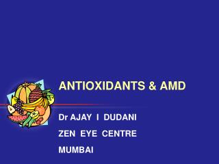 ANTIOXIDANTS & AMD