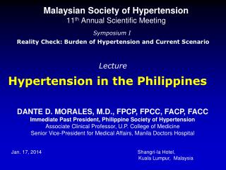 Malaysian Society of Hypertension 11 th  Annual Scientific Meeting