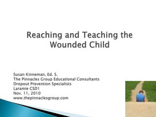 Reaching and Teaching the Wounded Child