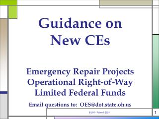 Guidance on New CEs Emergency Repair Projects Operational Right-of-Way Limited Federal Funds