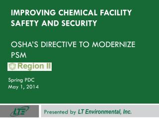 Improving Chemical Facility Safety and Security OSHA's directive to modernize PSM