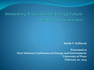 Innovating A Sustainable Energy Future- The Role of Universities