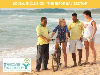 SOCIAL INCLUSION - THE INFORMAL SECTOR