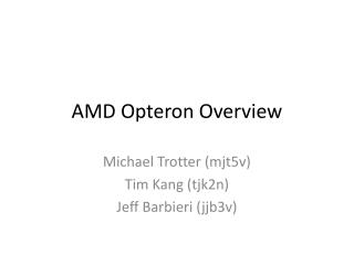 AMD Opteron Overview