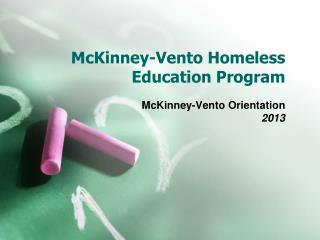 McKinney-Vento Homeless Education Program
