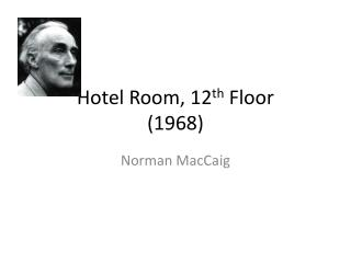Hotel Room, 12 th  Floor (1968)