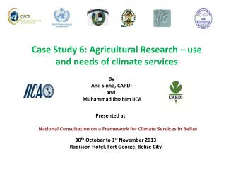 Case Study 6: Agricultural Research – use and needs of climate services