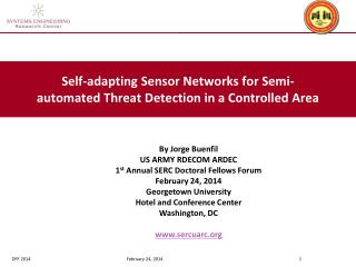 Self-adapting Sensor Networks for Semi-automated Threat Detection in a Controlled Area