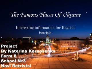 The Famous Places Of Ukraine