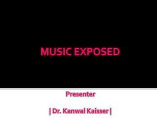 MUSIC EXPOSED